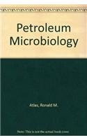 9780029490006: Petroleum Microbiology