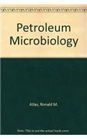 9780029490006: Petroleum Microbiology