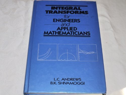 9780029490419: Integral Transforms for Engineers and Applied Mathematicians