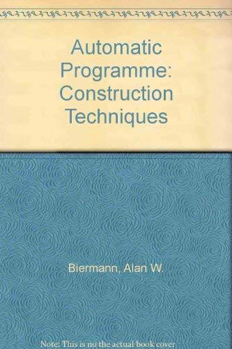 9780029490709: Automatic Program Construction Techniques