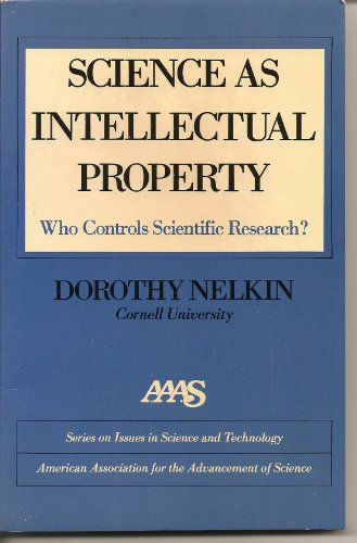 9780029490907: Science as Intellectual Property: Who Controls Research? (MacMillan Database/Data Communications Series)