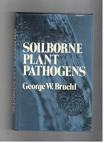 9780029491300: Soil Borne Plant Pathogens