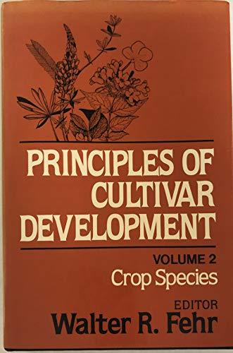 Principles of Cultivar Development Vol. 2 :