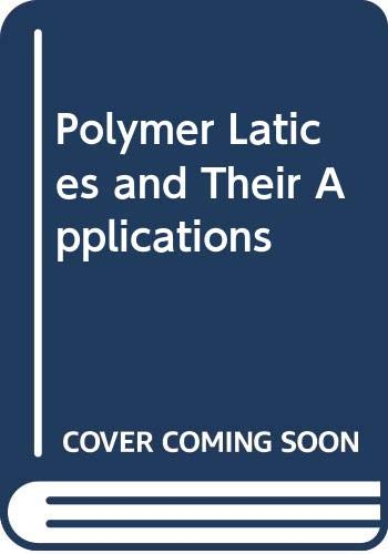 9780029492802: Polymer Latices and Their Applications