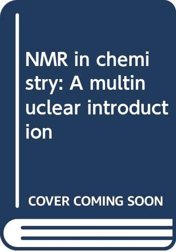9780029494011: NMR in chemistry: A multinuclear introduction
