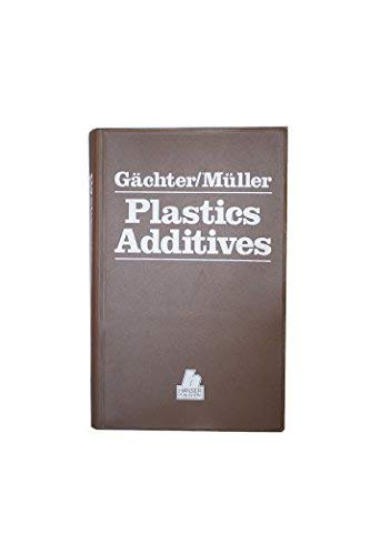 9780029494301: Plastics Additives Handbook: Stabilizers, Processing Aids, Plasticizers, Fillers, Reinforcements, Colorants for Thermoplastics