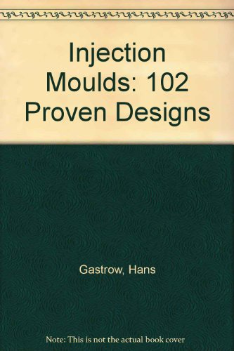 Injection Molds Examples: Hans Gastrow