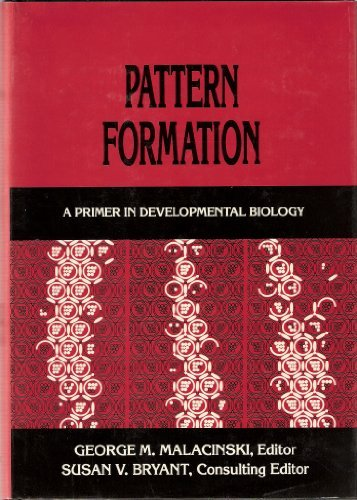 9780029494806: Pattern Formation: A Primer in Developmental Biology (v. 1)