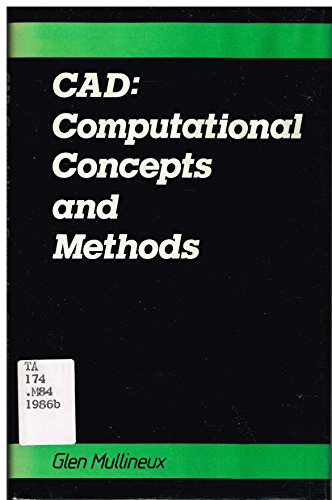 9780029495810: CAD: Computational Concepts and Methods