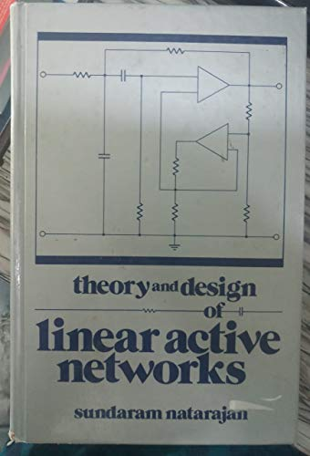 9780029497302: Theory and Design of Linear Active Networks