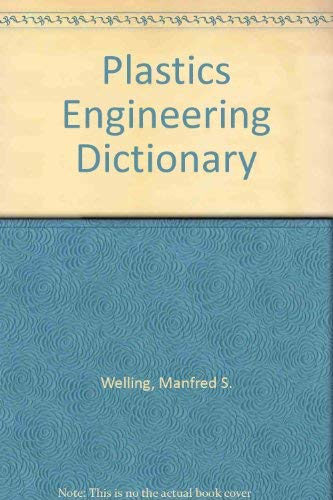 9780029498002: Plastics Engineering Dictionary