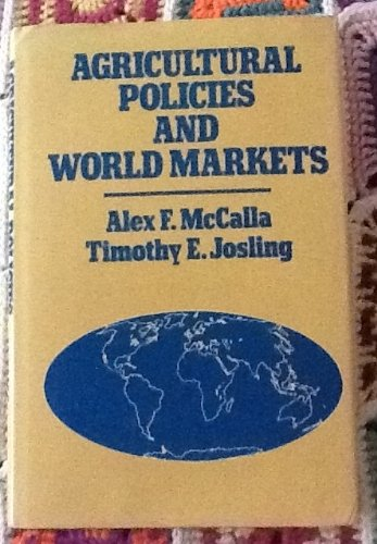 9780029498408: Agricultural Policies, World Markets