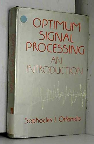 9780029498606: Optimal Signal Processing