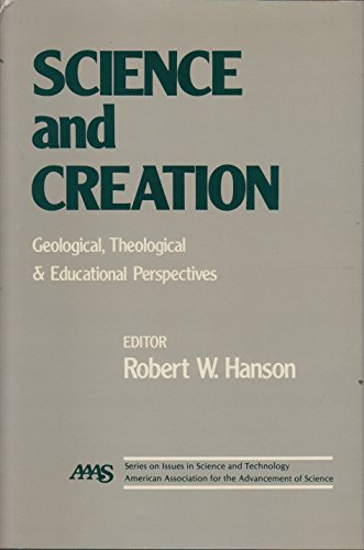 9780029498705: Science and creation: Geological, theological, and educational perspectives (AAAS issues in science and technology series)
