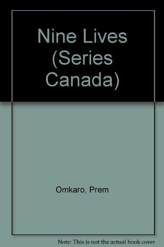9780029535424: Nine Lives (Series Canada 7)