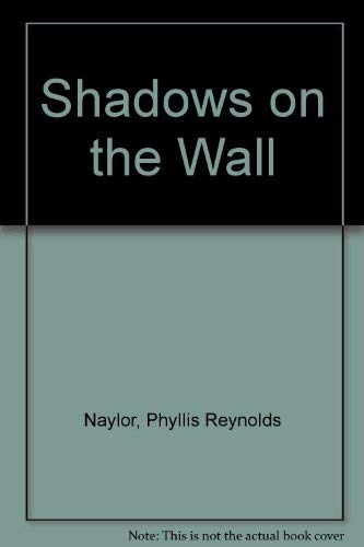 9780029539309: Shadows on the Wall
