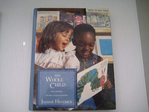 9780029540954: The Whole Child-Fifth Edition