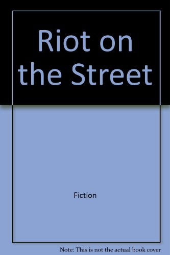 9780029542088: Riot on the street (Series)