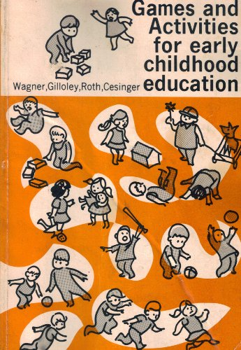 9780029580004: Games and Activities for Early Childhood Education