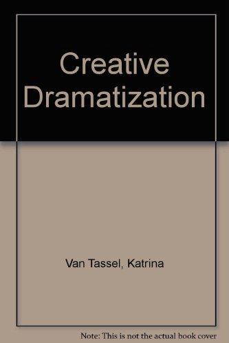 9780029585207: Creative Dramatization