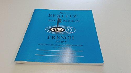 9780029601006: New Berlitz Key Program French Zero