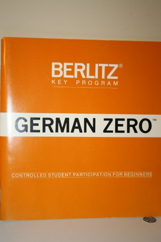 9780029602003: New Berlitz Key Program: German Zero
