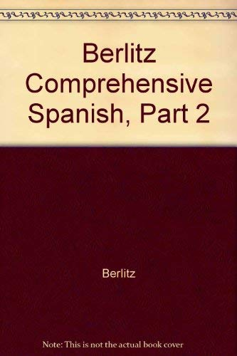 9780029604205: Berlitz Comprehensive Spanish, Part 2