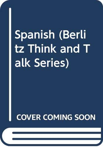 9780029618806: Think and Talk: Spanish (Berlitz Think and Talk Series)