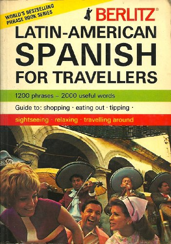 9780029638804: Berlitz Latin-American Spanish for Travellers