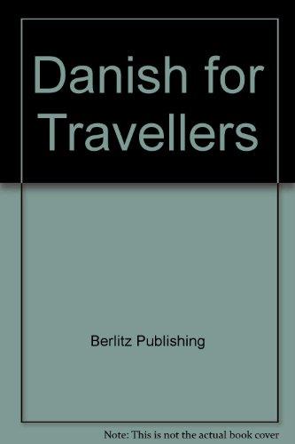 9780029638903: Berlitz Danish for Traveller's