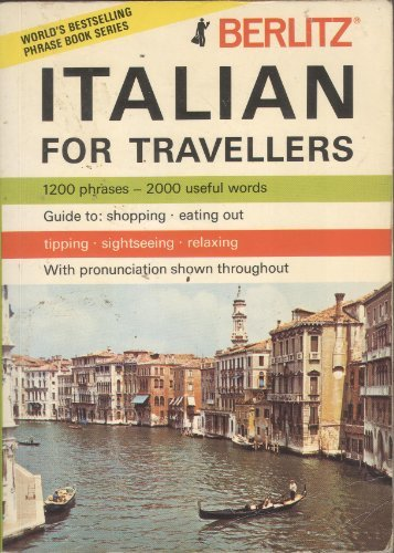 9780029639405: Berlitz Italian for Travellers