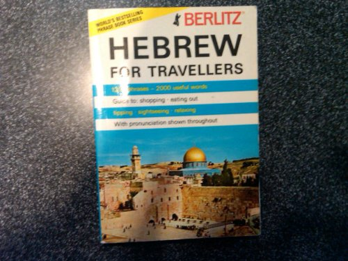 Berlitz Hebrew for Travellers: Hungry Minds Inc,U.S.
