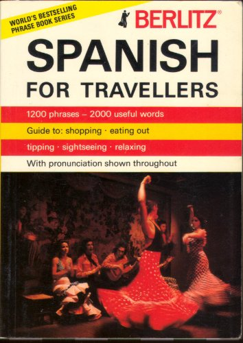 9780029641002: Berlitz Spanish for Travellers