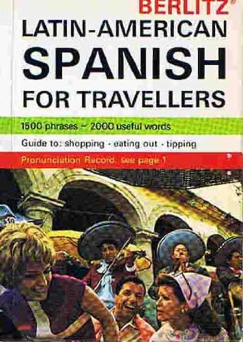 9780029641309: Berlitz Latin American Spanish for Travellers