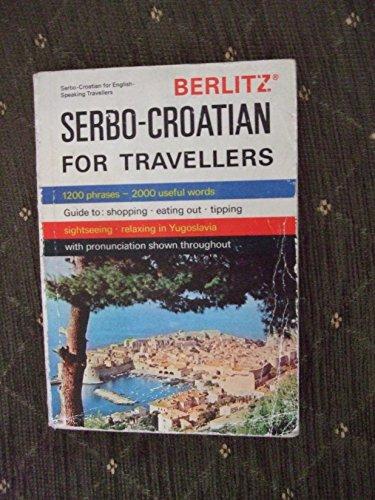 9780029641507: Serbo-Croatian for Travelers (Berlitz Phrase Book)