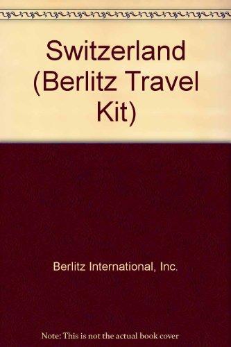 9780029647509: Switzerland (Berlitz Travel Kit)