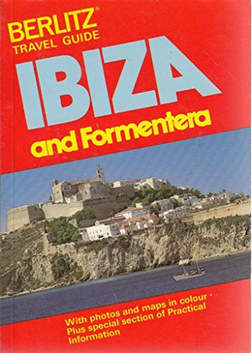 9780029692400: Berlitz Guide to Ibiza and Formentera (Berlitz travel guide)