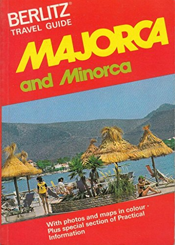 9780029693506: Majorca and Minorca Travel Guide (Berlitz Travel Guides)