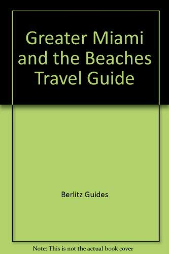 9780029694800: Greater Miami and the Beaches Travel Guide
