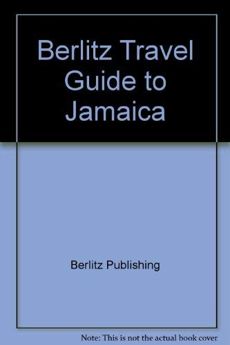 Berlitz Travel Guide: Jamaica: Staff of Editions Berlitz