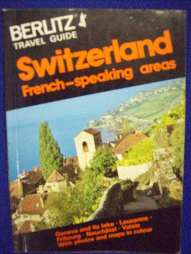 9780029697405: Berlitz Travel Guide to Switzerland: French-Speaking Areas