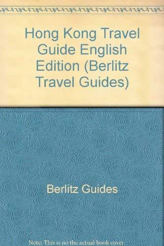 Hong Kong Travel Guide English Edition (Berlitz Travel Guides): Berlitz Guides
