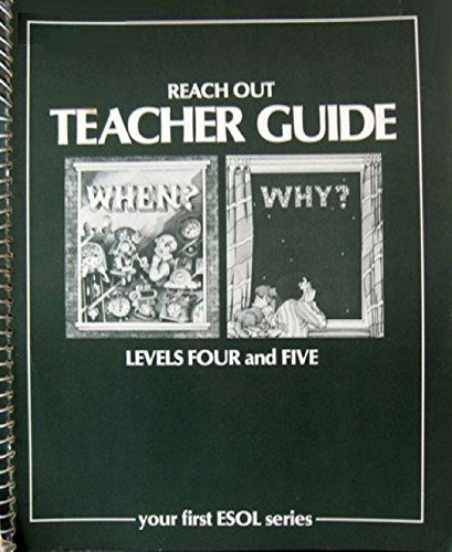 9780029700709: Reach Out: Children's Series for Learning English: Bk. 4-5: Tchrs'. (Reach Out: Level 4: Reach Out. Level 5)