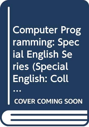 9780029703304: Computer Programming: Special English Series (Special English: Collier-Macmillan English programme)