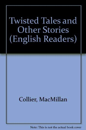 Twisted Tales (English Readers Series): MacMillan Collier