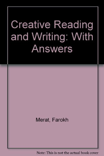 9780029704400: Creative Reading and Writing: With Answers