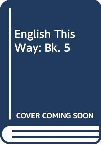 9780029710401: English This Way: Bk. 5