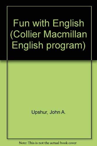 9780029716700: Fun With English (Collier Macmillan English program)