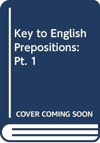 Key to English Prepositions: Pt. 1 (Collier: English Language Services