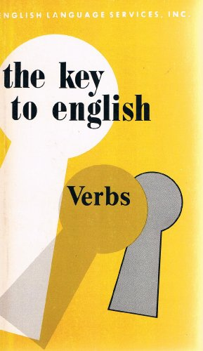 9780029717301: The Key to English Verbs (Collier MacMillan English Program: The Key to English)